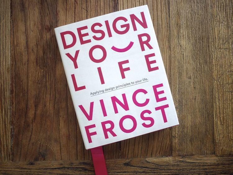 Design Your Life by Vince Frost - Cover
