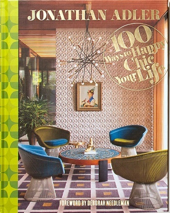 Best Design Books - 100 Ways to Happy Chic Your life by Jonathan Adler