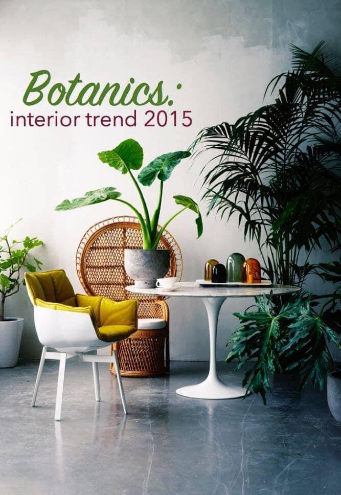 2015 Interiors Trends - Botanics - Image via Marjorymejia