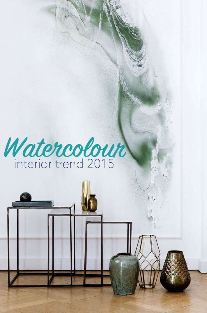 Interior Trends 2015 - Watercolour Interiors