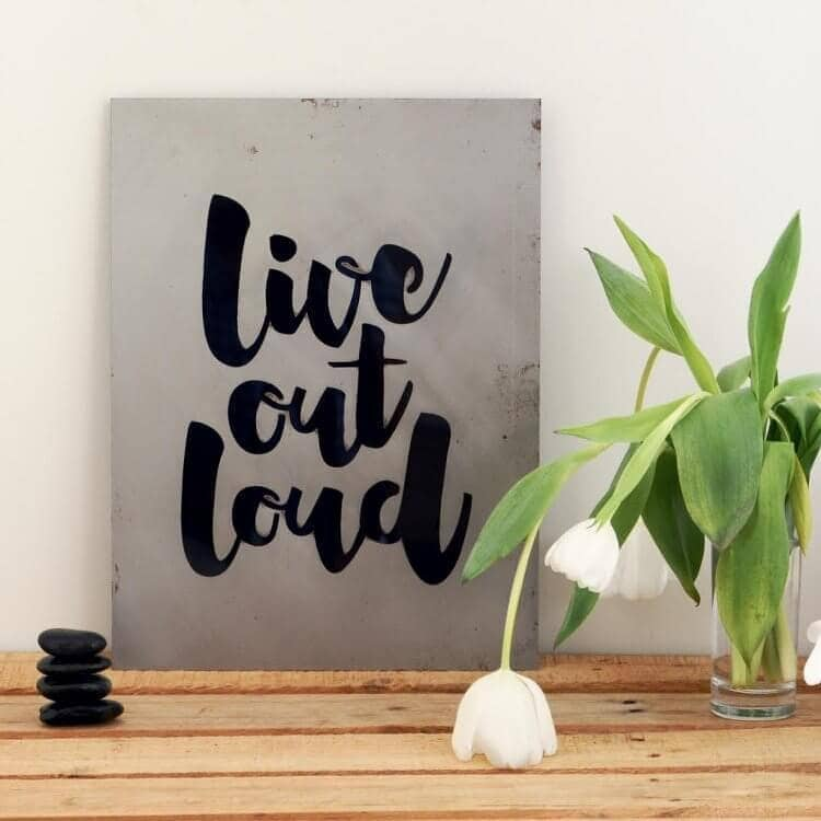 Live out Loud Steel Art from LIsa Sarah Designs
