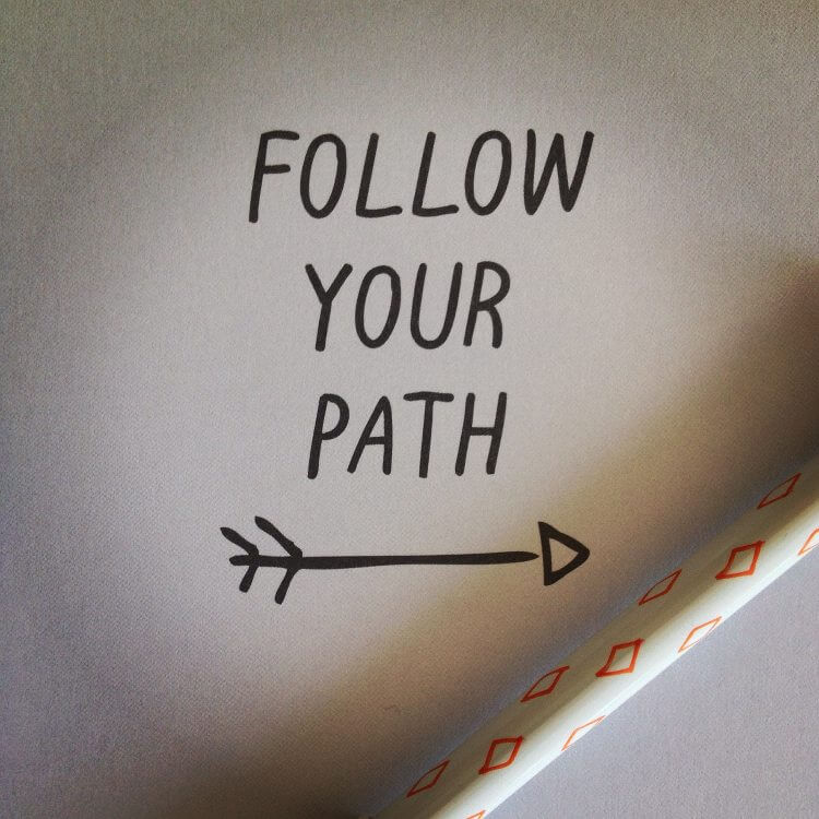 Follow Your Path - Quote from kikki K Stationery