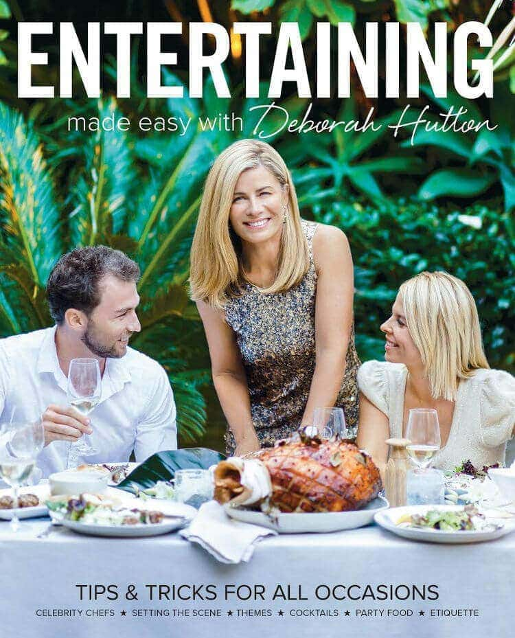 Entertaining Made Easy with Deborah Hutton on The Life Creative