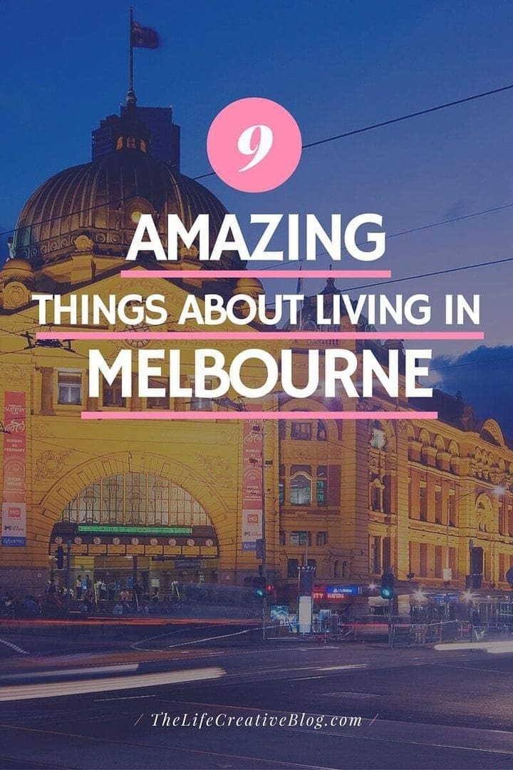 Living in Melbourne The Life Creative