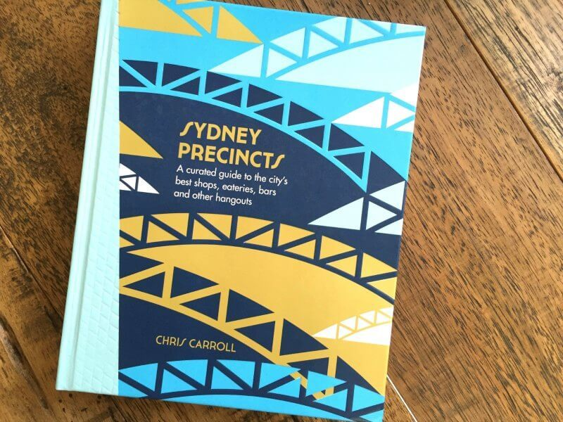 Sydney Precincts Book by Chris Carroll The Life Creative