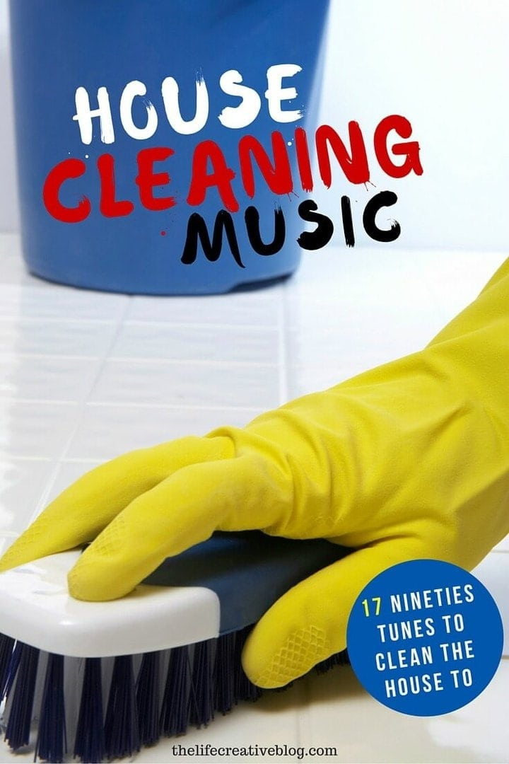 House Cleaning Music from the 90s on The Life Creative