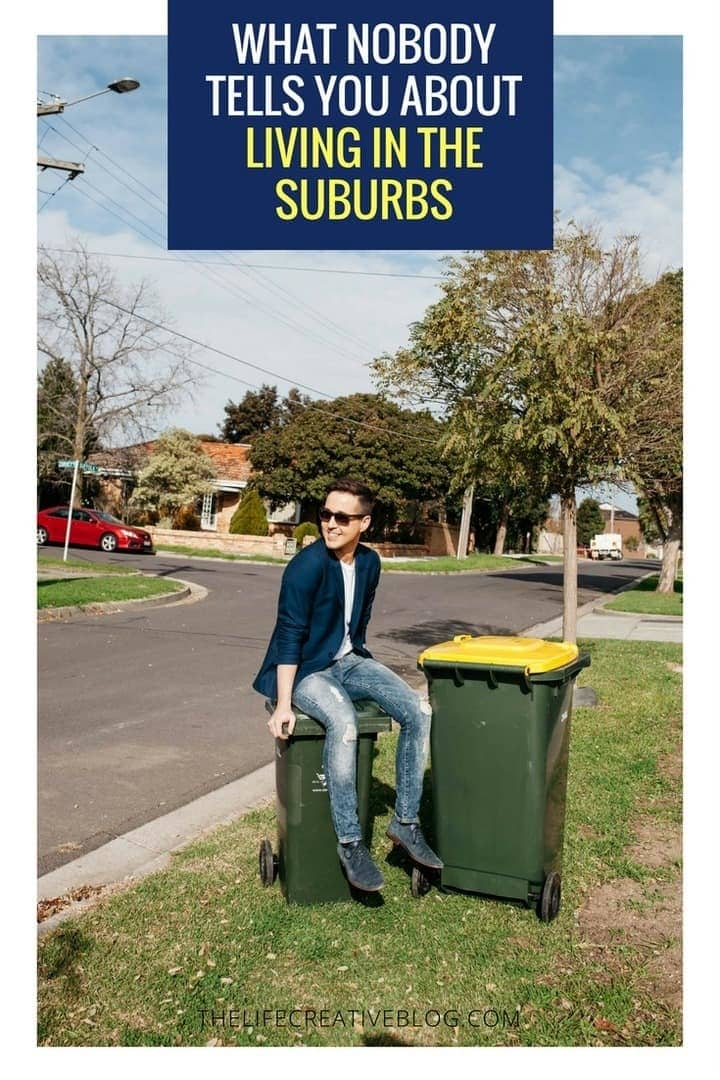 what nobody tells you about living in the suburbs what night's bin night